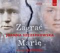 Joanna Szczepkowska - Zagrać Marię