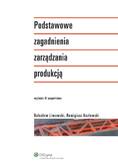 Remigiusz Kozłowski, Bolesław Liwowski - Podstawowe zagadnienia zarządzania produkcją