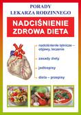 Opracowanie zbiorowe - Nadciśnienie. Zdrowa dieta