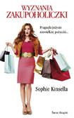 Sophie Kinsella - Wyznania zakupoholiczki