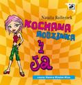 Natalia Rolleczek - Kochana Rodzinka i ja