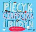Anna Onichimowska - Piecyk, czapeczka i budyń