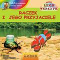 Lech Tkaczyk - Raczek i jego przyjaciele