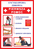 Brygida Czapiewska - Pierwsza pomoc. Encyklopedia zdrowia