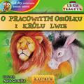 Lech Tkaczyk - O pracowitym osiołku i królu lwie