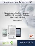 Adam Mickiewicz - Nieznajomej, dalekiej - nieznany, daleki... (W imionniku Ludwiki Mackiewiczównej)