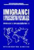 Imigranci i społeczeństwa przyjmujące. Adaptacja? Integracja? Transformacja? Migracje i społeczeństwo
