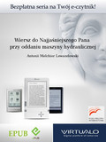 Antonii Melchior Lewandowski - Wiersz do Najjaśniejszego Pana przy oddaniu maszyny hydraulicznej