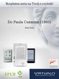 Emil Zola - Do Paula Cezanne (1860)