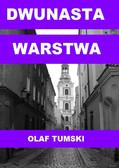 Olaf Tumski - Dwunasta warstwa