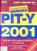 PITY 2001. Roczne rozliczenia podatkowe za 2000 rok. Pełny katalog ulg podatkowych, wzory zeznań, przykłady i wyjaśnienia