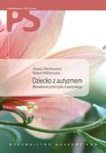 Olechnowicz Hanna, Wiktorowicz Robert - Dziecko z autyzmem z płytą CD. Wyzwalanie potencjału rozwojowego