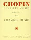Paderewski Ignacy, Bronarski Ludwik, Turczyński Józef - Utwory kameralne CW XVI Chopin
