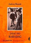Stasiuk Andrzej - Jadąc do Babadag
