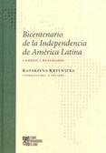Bicentenario de la Independencia de America Latina Cambios y realidades