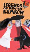 Kiela Artur - Legendy żydowskiego Krakowa Legends of Jewish Krakow