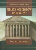 Klinkowski Jan - Miasta Kościołów Apokalipsy
