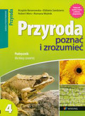 Baranowska Brygida, Szedzianis Elżbieta, Wers Robert - Przyroda poznać i zrozumieć 4 Podręcznik. Szkoła podstawowa
