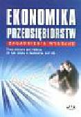 Pawłowicz L. (red.) - Ekonomika przedsiębiorstwa. Zagadnienia wybrane