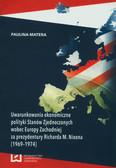 Matera Paulina - Uwarunkowania ekonomiczne polityki Stanów Zjednoczonych wobec Europy Zachodniej za prezydentury Richarda M. Nixona (1969-1974)