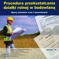 Procedura przekształcania działki rolnej w budowlaną