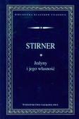 Stirner Max - Jedyny i jego własność