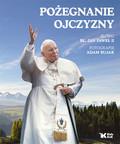 Jan Paweł II - Pożegnanie Ojczyzny