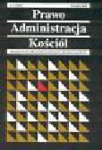 Dębiński A. (red.) - Prawo-Administracja-Kościół. Nr 2-3/2000