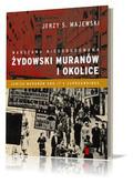 Majewski Jerzy S. - Warszawa nieodbudowana Żydowski Muranów i okolice