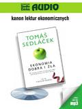 Tomas Sedlacek - Ekonomia dobra i zła
