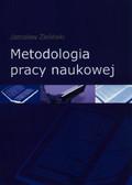 Zieliński Jarosław - Metodologia pracy naukowej