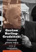 Herling-Grudziński Gustaw - Dziennik pisany nocą Tom 3. 1993-2000