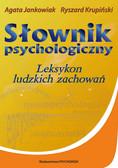 Ryszard Krupiński, Agata Jankowiak - Słownik psychologiczny. Leksykon ludzkich zachowań