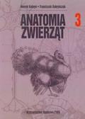 Kobryń Henryk, Kobryńczuk Franciszek - Anatomia zwierząt Tom 3
