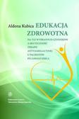Kubica Aldona Bernadeta - Edukacja zdrowotna na tle wybranych czynników a skuteczność terapii antyagregacyjnej