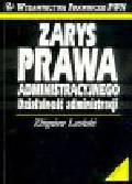 Leoński Z. - Zarys prawa administracyjnego. Działalność administracji