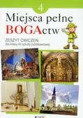 Kondrak Elżbieta, Parszewska Ewelina - Miejsca pełne BOGActw 4 Religia Zeszyt ćwiczeń. Szkoła podstawowa