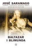 Saramago Jose - Baltazar i Blimunda