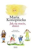 Konopnicka Maria - Jak się macie, dzieci
