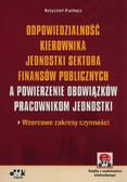 Krzysztof Puchacz - Odpowiedzialność kierownika jednostki sektora finansów publicznych a powierzenie obowiązków pracowni