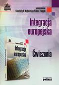 red.Wojtaszczyk Konstanty A., red.Zamęcki Łukasz - Integracja europejska. Ćwiczenia