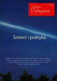 red.Cichocki Marek A., red.Karłowicz Dariusz - Teologia Polityczna nr 6 - Śmierć i polityka