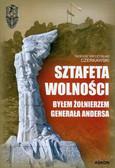 Czerkawski Tadeusz Mieczysław - Sztafeta wolności Byłem żołnierzem generała Andersa