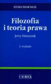 Oniszczuk Jerzy - Filozofia i teoria prawa