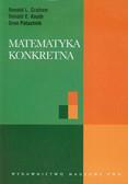 Graham Ronald L., Knuth Donald E., Patashnik Oren - Matematyka konkretna