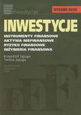 Jajuga Krzysztof, Jajuga Teresa - Inwestycje. Instrumenty finansowe, aktywa niefinansowe, ryzyko finansowe, inżynieria finansowa
