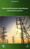 Grzegorczyk Filip - The electricity transmission system operator. Understanding EU Energy Policy