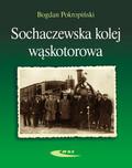 Pokropiński Bogdan - Sochaczewska kolej wąskotorowa