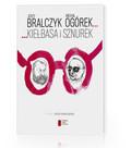 Bralczyk Jerzy, Ogórek Michał - Kiełbasa i sznurek