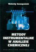 Szczepaniak Walenty - Metody instrumentalne w analizie chemicznej